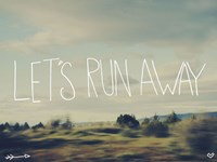 Let's Run Away Fine Art Print