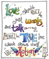 Words of Love - Love in Action by Jennifer Nilsson - various sizes - $30.99