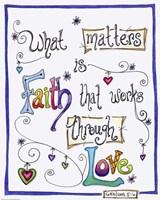 Words of Faith - Faith Through Love by Jennifer Nilsson - various sizes, FulcrumGallery.com brand