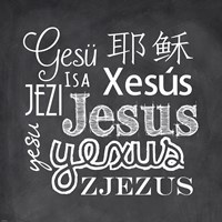 Jesus in Different Languages Chalkboard Fine Art Print
