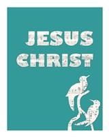Jesus Christ Fine Art Print