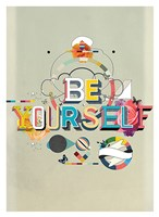 """Be Yourself by Kavan & Company - 27"""" x 37"""""""