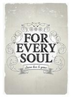 "Every Soul by Kavan & Company - 27"" x 37"""