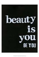 Be Beautiful IV Fine Art Print