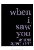When I Saw You... III Fine Art Print