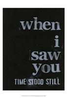 When I Saw You... IV Fine Art Print