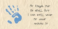 My Finger May Be Small Blue Handprint Fine Art Print