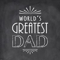 World's Greatest Dad Fine Art Print