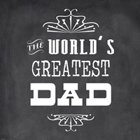 The World's Greatest Dad II Fine Art Print