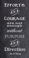 Efforts & Courage Quote by Veruca Salt - various sizes