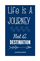 Life is a Journey -Ralph Waldo Emerson by Veruca Salt - various sizes - $13.99