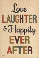 """Love, Laughter & Happily Ever After by Lauren Rader - 12"""" x 18"""""""