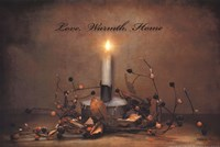 Love, Warmth, Home Fine Art Print