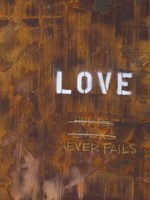 Love Never Fails I Fine Art Print