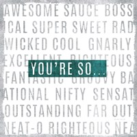 Youre So by Michael Mullan - various sizes