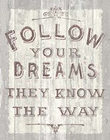Follow Dreams Driftwood Fine Art Print