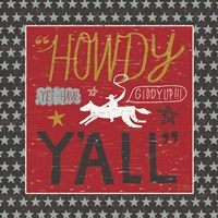 Southern Pride Howdy Yall by Michael Mullan - various sizes, FulcrumGallery.com brand
