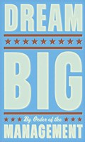 "Dream Big (blue) by John W. Golden - 12"" x 20"""