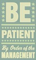 "Be Patient by John W. Golden - 12"" x 20"""