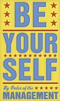 "Be Yourself by John W. Golden - 12"" x 20"""