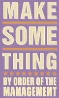 "Make Something by John W. Golden - 12"" x 20"""