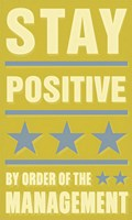 "Stay Positive by John W. Golden - 12"" x 20"""