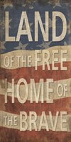 Land of the Free Home of the Brave Fine Art Print