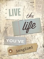 """Live the Life You've Imagined by Marla Rae - 12"""" x 16"""""""