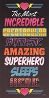Superhero Sleeps Here Fine Art Print