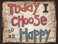 Choose to be Happy Fine Art Print
