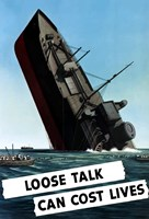 Loose Talk Can Cost Lives by John Parrot - various sizes