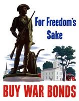 For Freedoms Sake, Buy War Bonds by John Parrot - various sizes