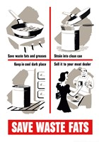 Save Waste Fats by John Parrot - various sizes