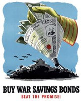 Buy War Savings Bonds - Beat the Promise! by John Parrot - various sizes