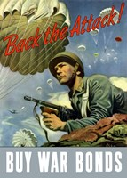 Back the Attack!  Buy War Bonds Fine Art Print