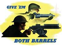 Give Em Both Barrels by John Parrot - various sizes