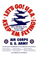 Let's Go USA, Keep 'Em Flying! by John Parrot - various sizes