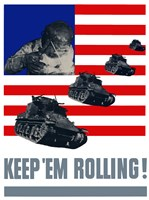 Keep 'Em Rolling! - Tanks Over Flag by John Parrot - various sizes