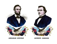 Campaign Poster of Abraham Lincoln and Andrew Johnson by John Parrot - various sizes, FulcrumGallery.com brand