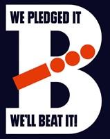 We Pledged It, We'll Beat It by John Parrot - various sizes