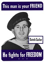 This Man is Your Friend - Dutch Sailor by John Parrot - various sizes