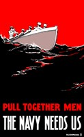 Pull Together Men, The Navy Needs Us by John Parrot - various sizes - $47.99