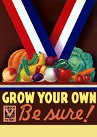 Grow You Own, Be Sure! by John Parrot - various sizes - $47.99