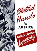 Skilled Hands for America by John Parrot - various sizes