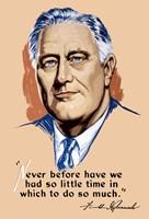 Franklin Delano Roosevelt, Never Before? by John Parrot - various sizes
