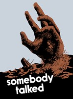 Somebody Talked by John Parrot - various sizes