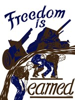 Freedom is Earned by John Parrot - various sizes