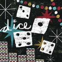 Vegas - Dice by Michael Mullan - various sizes - $15.99