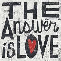 The Answer is Love Grunge Square Fine Art Print