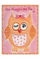 Owl Always Fine Art Print